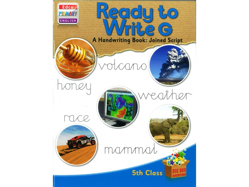 Ready To Write G - A Handwriting Book: Joined Script - Big Box Adventures - Fifth Class