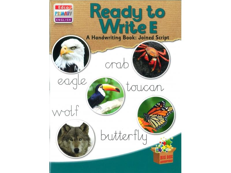 Ready To Write E - A Handwriting Book: Joined Script - Big Box Adventures - Third Class