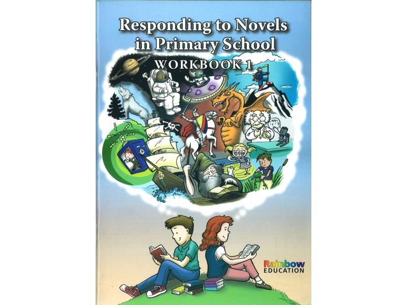 Responding To Novels In Primary School - Workbooks 1