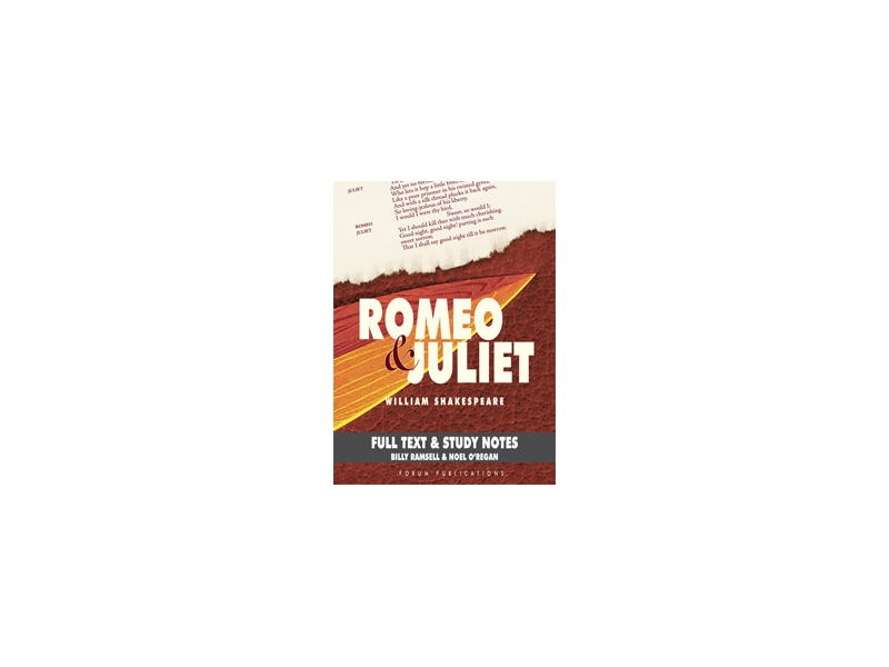 Romeo & Juliet - Junior Certificate English - Forum Shakespeare Series