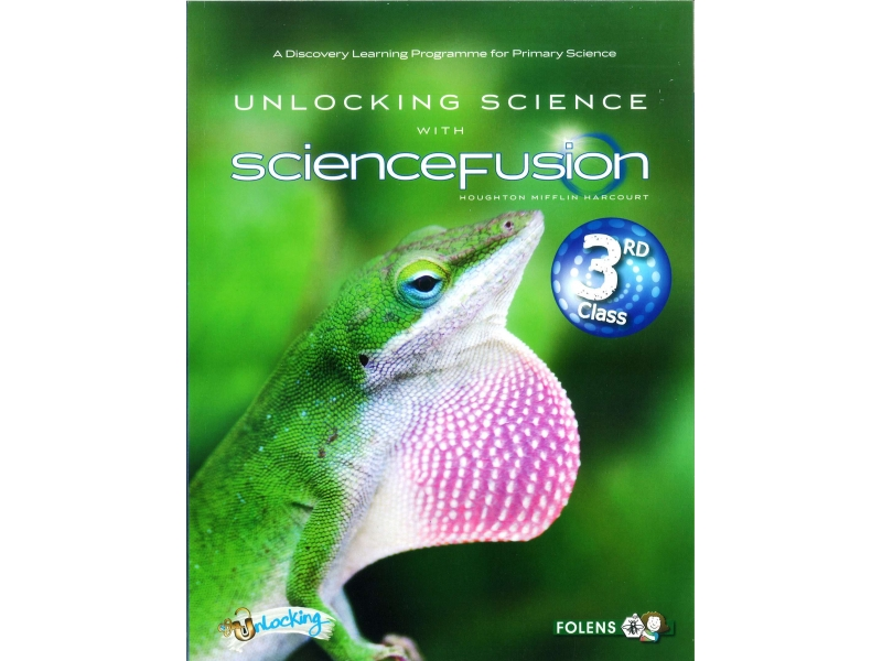Unlocking Science With Science Fusion 3 Textbook - Third Class