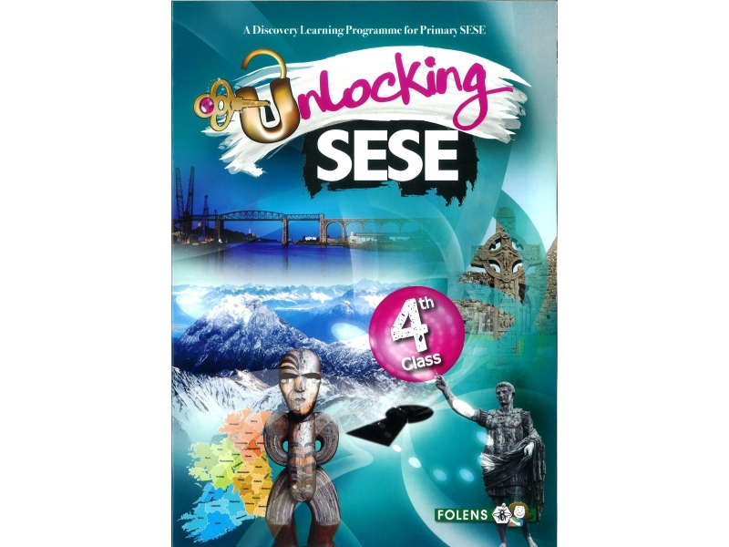 Unlocking SESE 4 - Fourth Class