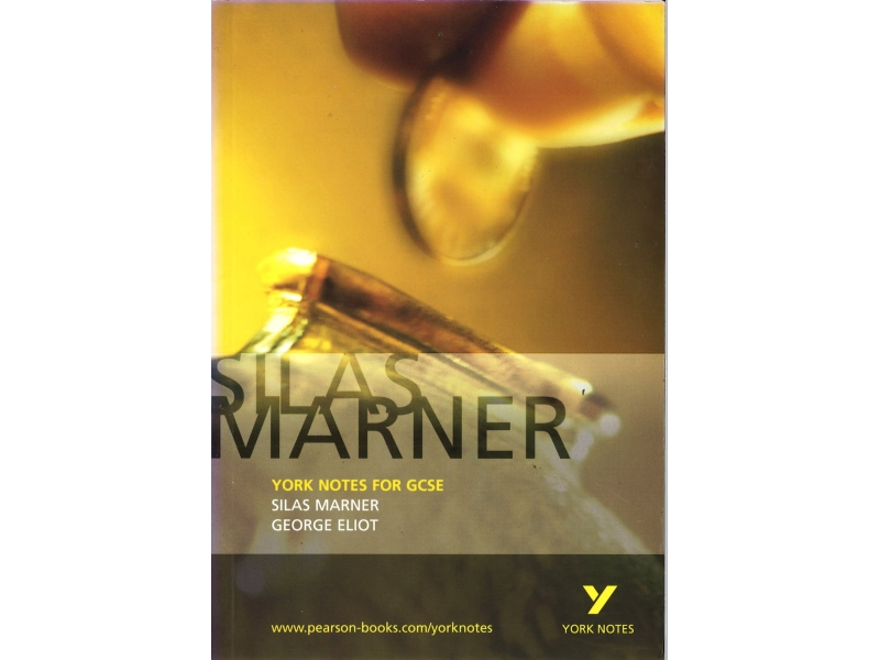 Silas Marner - York Notes