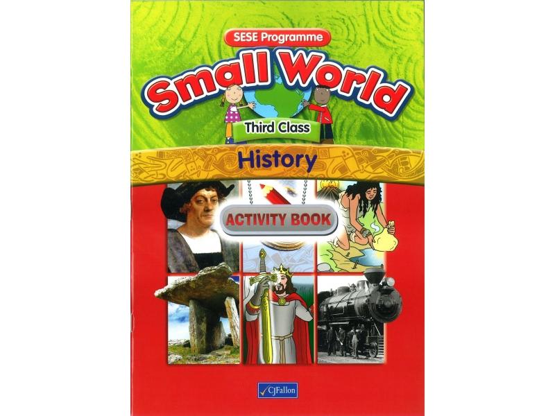 Small World History Activity Book Third Class