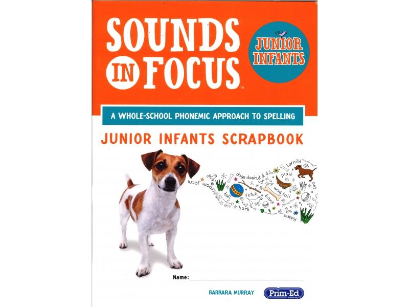 Sounds In Focus - Junior Infants Scrapbook