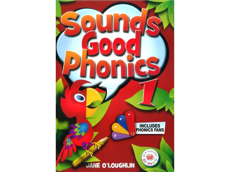 Sounds Good Phonics 1 - Junior Infants Pupil's Book