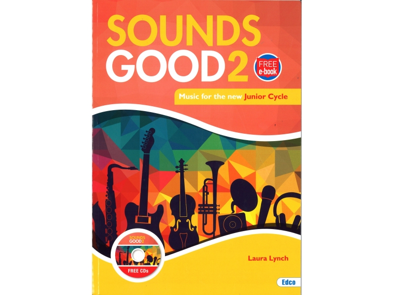 Sounds Good 2 - Junior Cycle Music - Includes Free eBook
