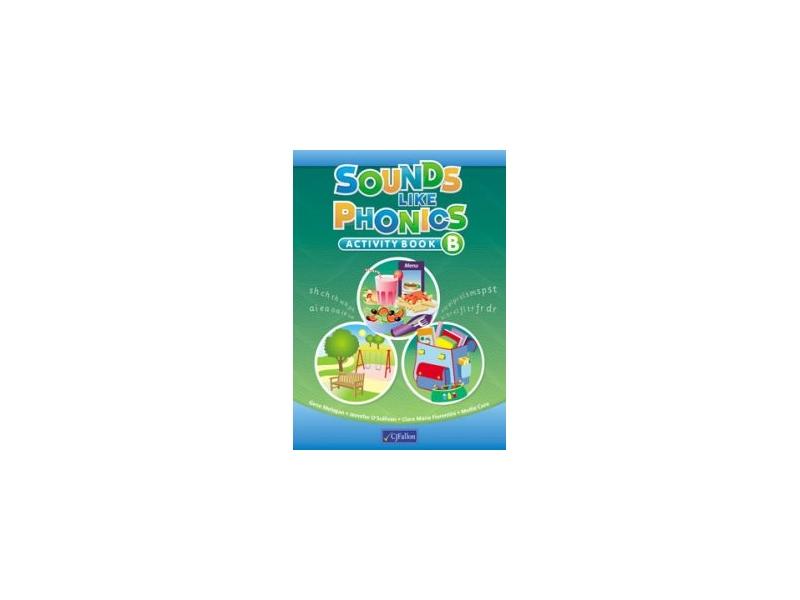 Sounds Like Phonics B - Activity Book - Senior Infants