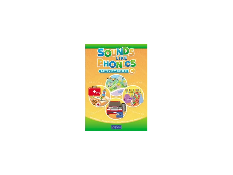 Sounds Like Phonics C - Activity Book -  First Class