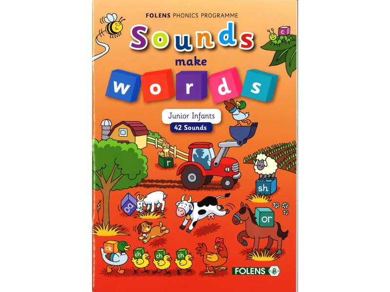 Sounds Make Words: 42 Letters - Junior Infants