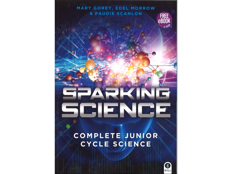 Sparking Science Pack Textbook & Workbook Junior Cert Science Course
