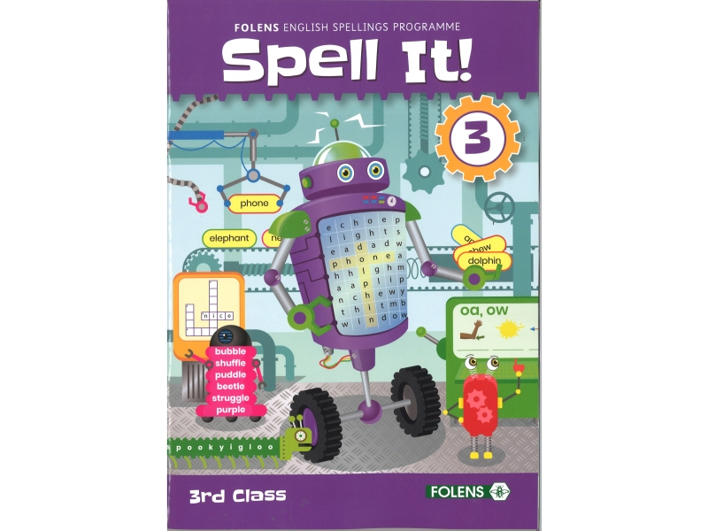 Spell it 3 - English Spelling Programme - 3rd class