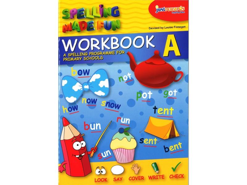 Just Rewards - Spelling Made Fun Workbook A - Senior Infants