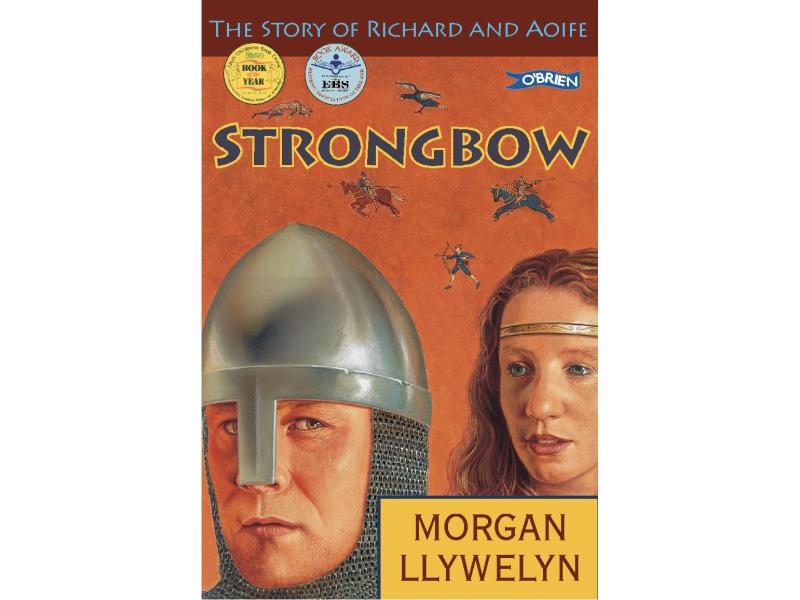 Strongbow - Morgan Llywelyn
