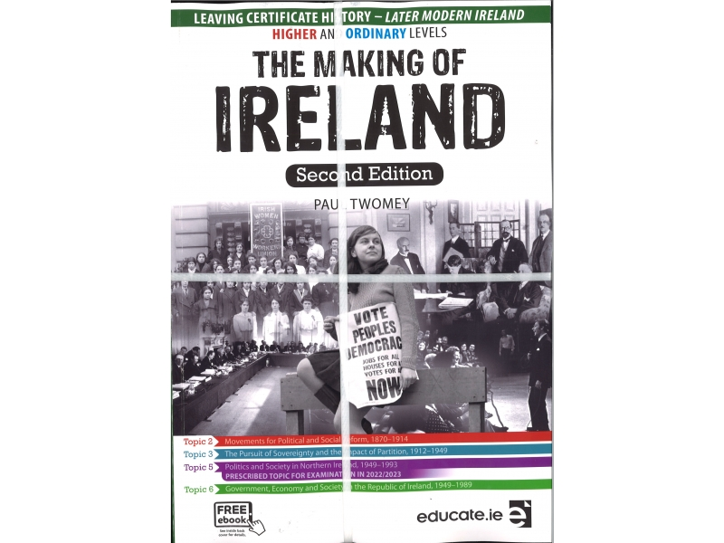 The Making of Ireland-2nd Edition-Leaving Cert History Higher & Ordinary Level- Free eBook
