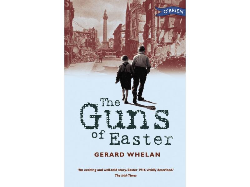 The Guns Of Easter - Gerard Whelan