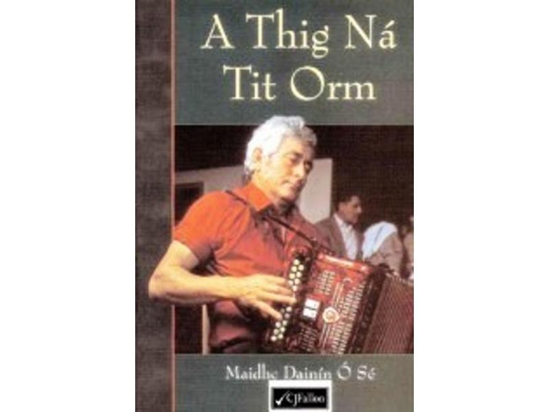 A Thig Ná Tit Orm