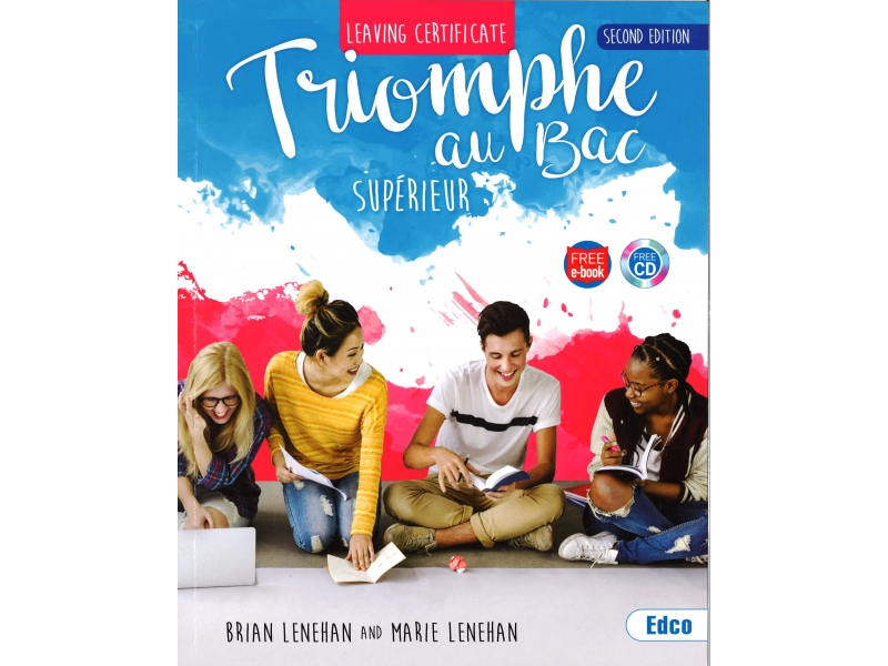 Triomphe Au Bac Supérieur - 2nd Edition - Includes Free eBook