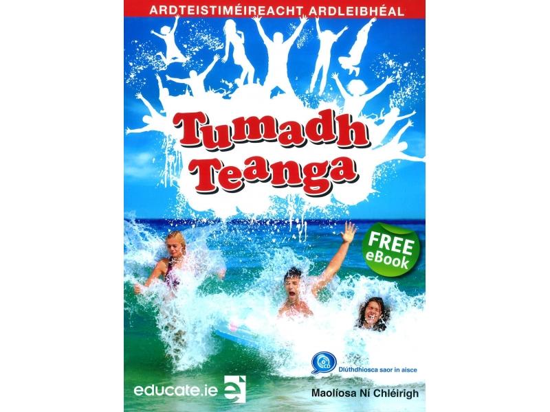 Tumadh Teanga Ardleibhéal - Textbook - Leaving Certificate Irish Higher Level - Includes FreeeBook