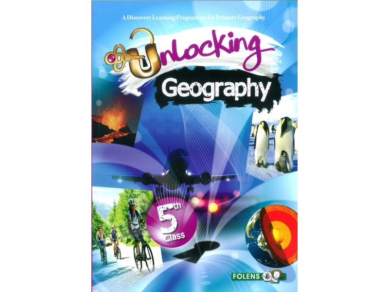 Unlocking Geography 5 - Fifth Class