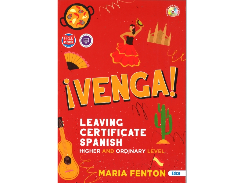 Venga ! Leaving Certificate Spanish.