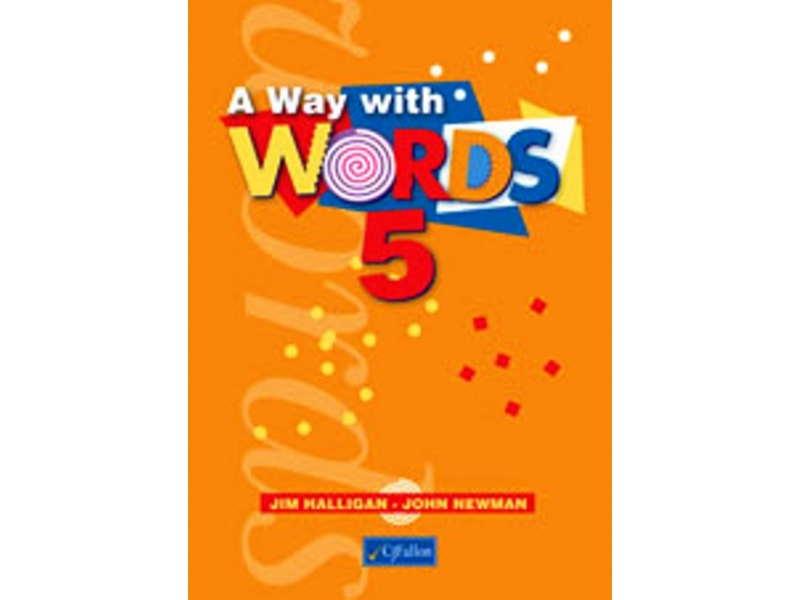 A Way With Words 5 - Fifth Class