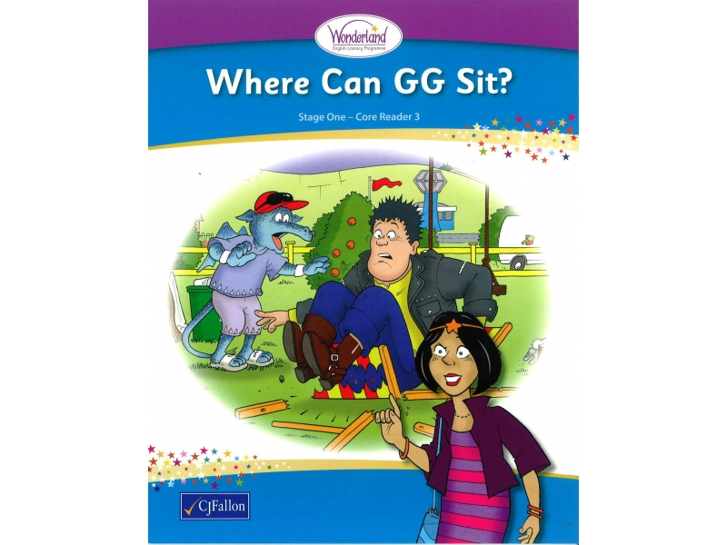 Where Can GG Sit? - Core Reader 3 - Wonderland Stage One - Junior Infants