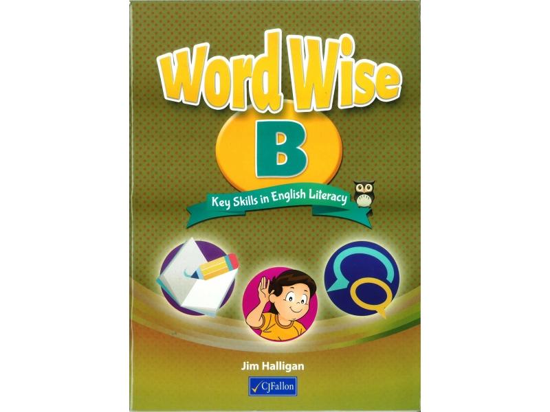 Word Wise B - Key Skills In English Literacy - Textbook - Senior Infants