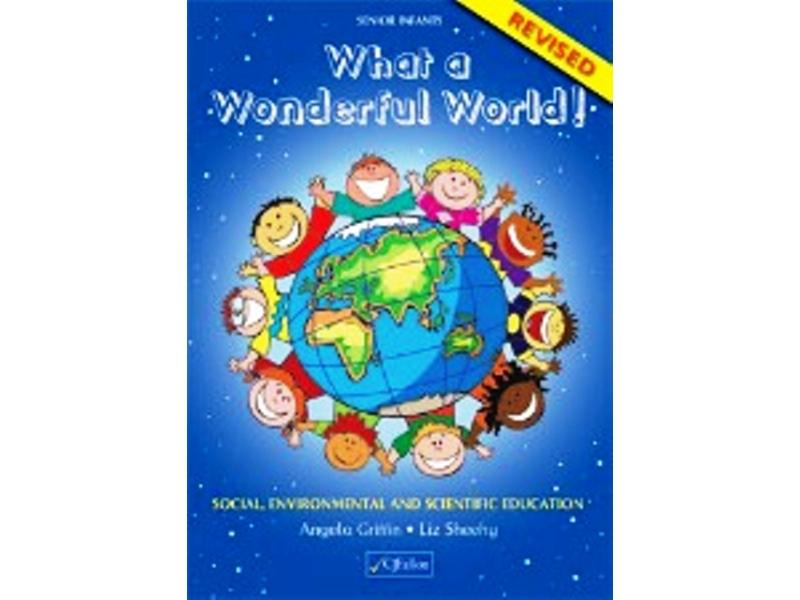 What A Wonderful World Senior Infants - Revised Edition