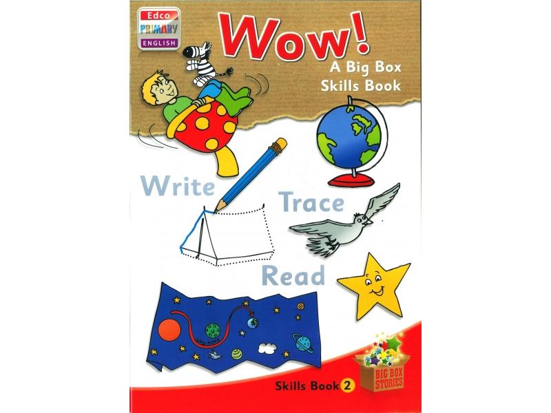 Wow! - Skills Book 2 - Big Box Adventures - Junior Infants