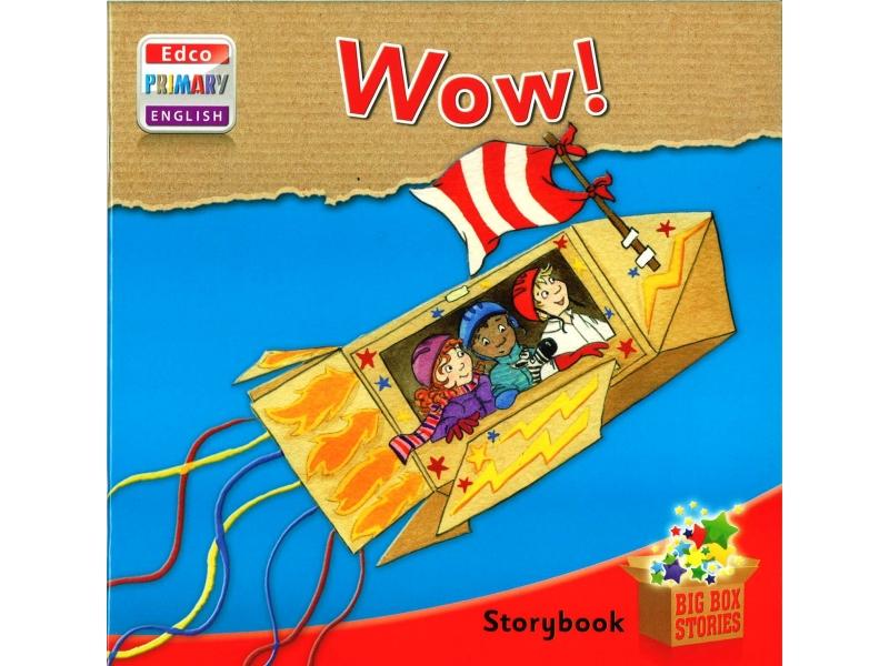 Wow! - Storybook 1 - Big Box Adventures - Junior Infants