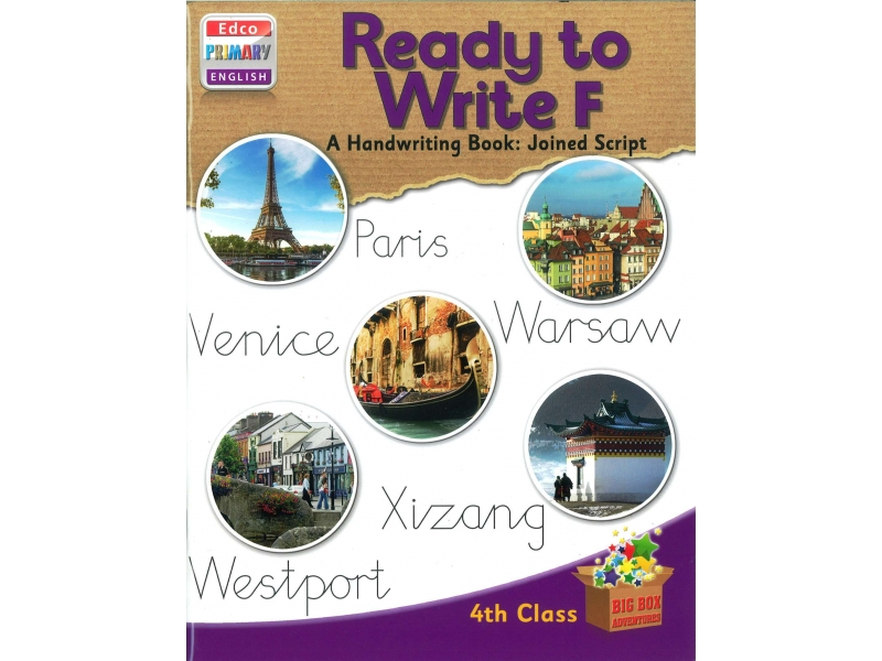 Ready To Write F - A Handwriting Book: Joined Script - Big Box Adventures - Fourth Class