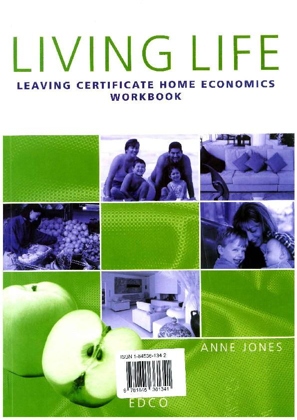 home economics leaving cert coursework journal The coursework journal in home economics is worth 20% of the overall grade for leaving certificate home economics there are 5 assignments issused at the beginning of fifth year.