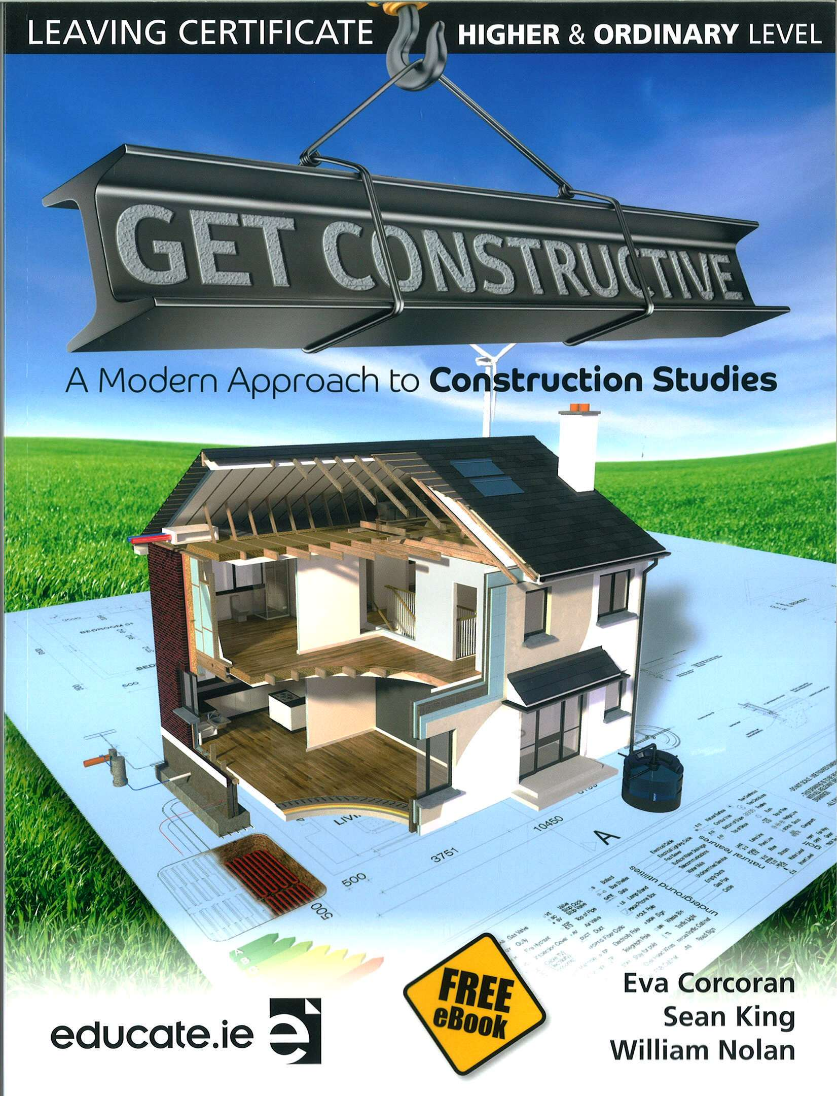 Get constructive a modern approach to construction studies get constructive a modern approach to construction studies textbook leaving certificate higher ordinary level includes free ebook fandeluxe Image collections