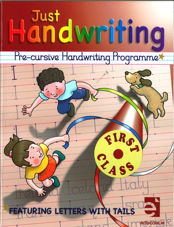 Just Handwriting: Pre-Cursive Handwriting Programme - First