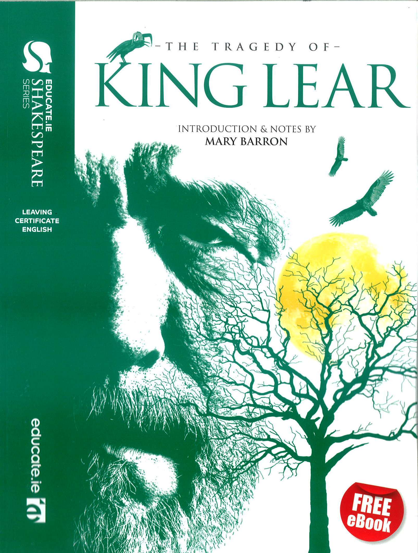 King lear leaving certificate english educate shakespeare king lear leaving certificate english educate shakespeare series includes free ebook sciox Gallery